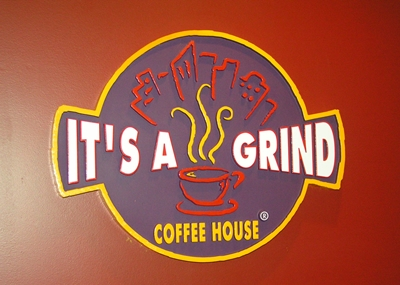 It's a Grind Coffee House Signage